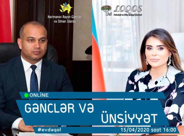 """""""Gənclər və ünsiyyət"""" adlı onlayn görüşlərə start verilir"""