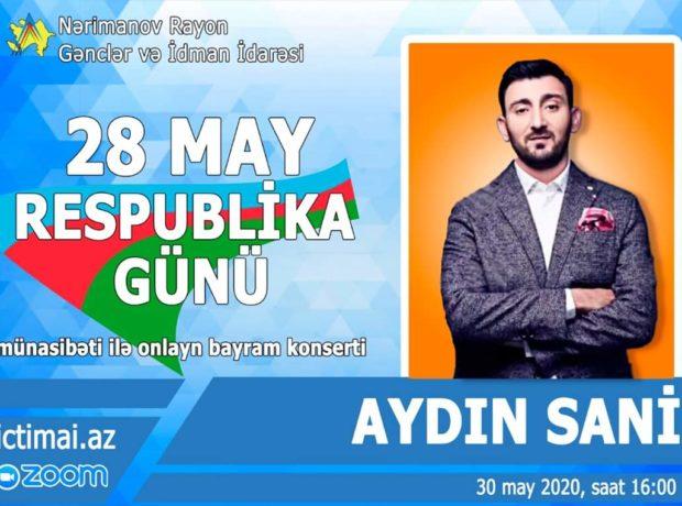 """28 may – Respublika günü"""" münasibəti ilə müğənni Aydın Saninin onlayn konsert proqramı keçirilib – Fotolar"""