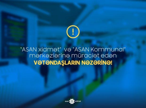 """""""ASAN xidmət"""" və """"ASAN Kommunal"""" vətəndaşlara müraciət edib"""
