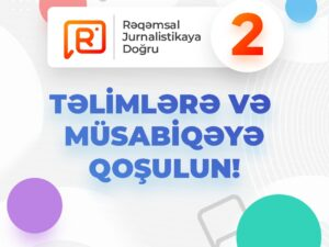 """""""Rəqəmsal Jurnalistikaya doğru"""" proqramının 2-cisi reallaşdırılacaq"""