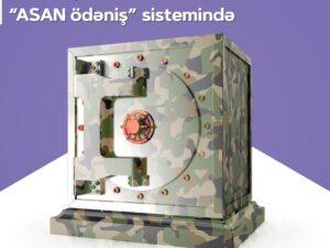 """Silahlı Qüvvələrə Yardım Fondu """"ASAN ödəniş"""" sistemində"""