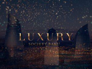 """""""Luxury Society"""" layihəsi start götürdü"""