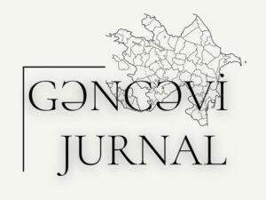 """""""GƏNCƏVİ"""" Jurnalı dərc olunacaq"""