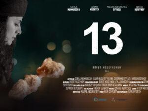 """Xocalı soyqırımına həsr olunan """"13"""" filmi təqdim edildi – VİDEO"""