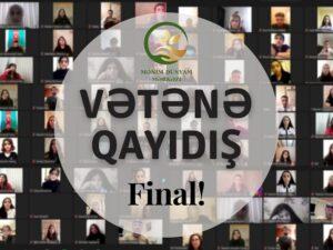 """""""Vətənə qayıdış"""" final – Arxa cəbhə savaşçıları görüş"""
